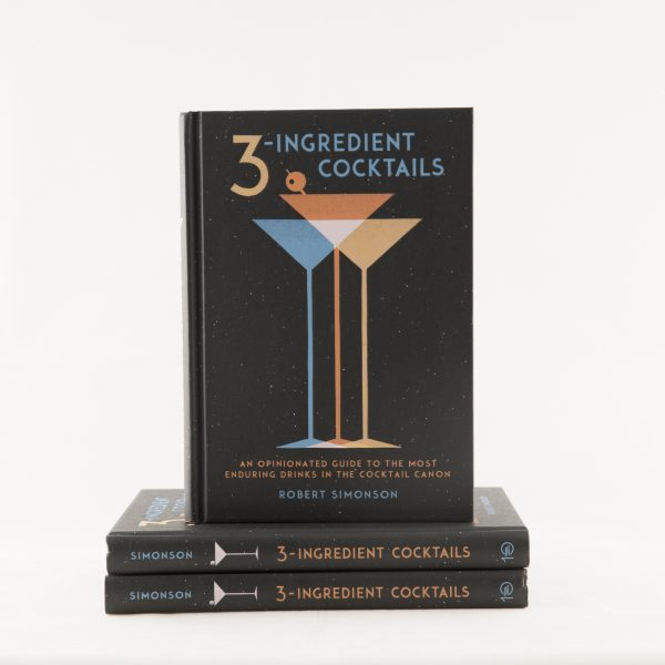 3 Ingredient Cocktails, Robert Simonson Author, Cocktail Books, The Cocktail Shop, Australia